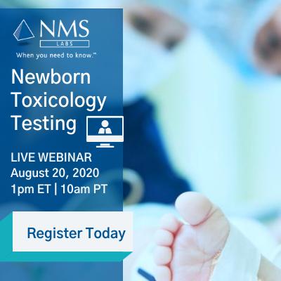 Newborn Toxicology Testing Webinar